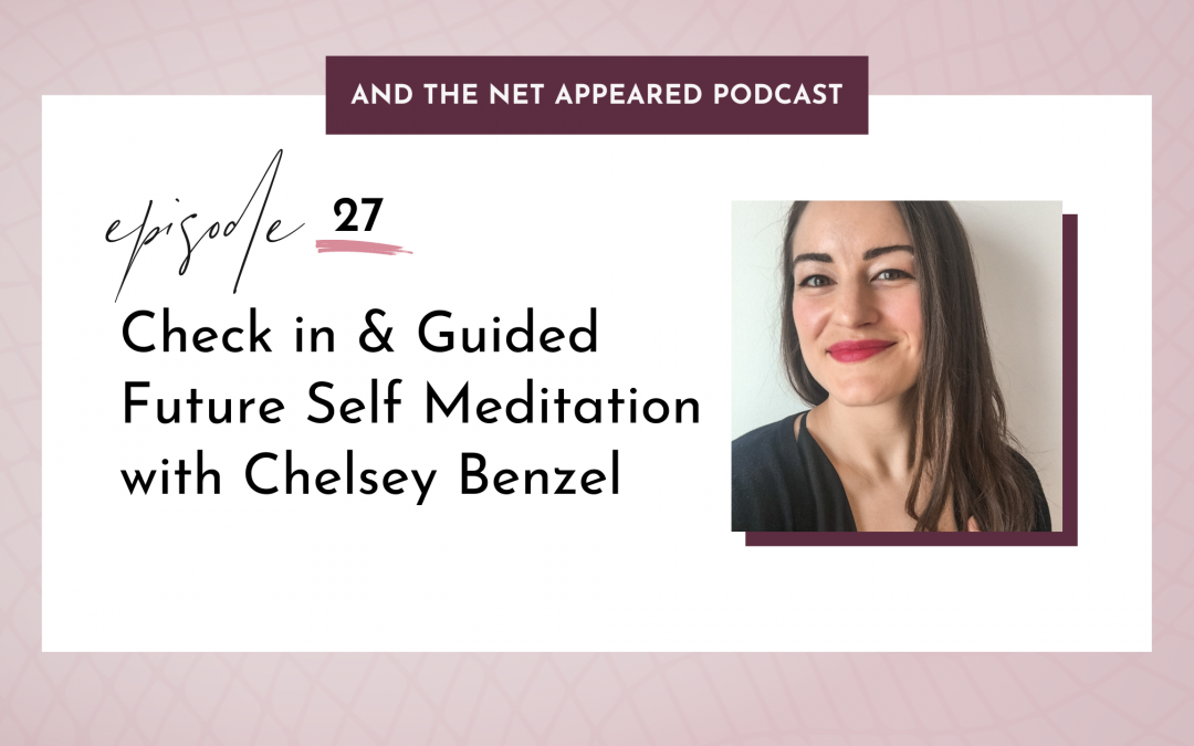 Check in & Guided Future Self Meditation